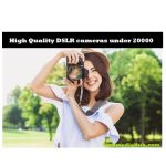best dslr camera under 20000 rupees in india 2017